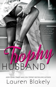 Trophy Husband by Lauren Blakely for reveal